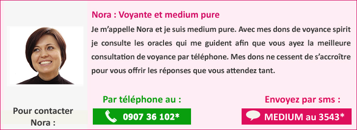 aa8857ac3b17d ... téléphone en Belgique au   voyance par tell. Nora medium sans support