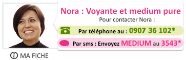 Nora : Voyante et medium pure